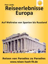 Reiseerlebnisse Europa - Auf Weltreise von Russ...
