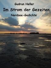 Im Strom der Gezeiten - Nordsee-Gedichte