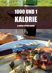 1000 und 1 Kalorie