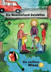Die Münsterland-Detektive / Die verflixte Wiese (2)