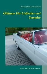 Oldtimer Für Liebhaber und Sammler - W11 W112 W...