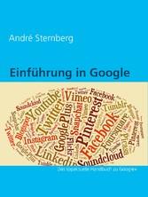 Einführung in Google+ - Das topaktuelle Handbuc...