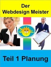 Der Webdesign Meister - Teil 1 Planung - Vielle...