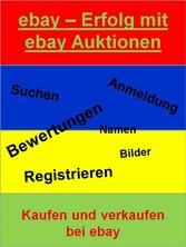 ebay Erfolg mit ebay Auktionen - Kaufen und ver...