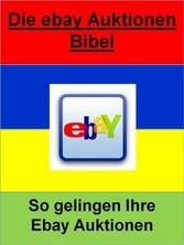 Die ebay Auktionen Bibel - So gelingen Ihre Eba...