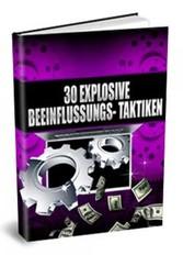 30 explosive Beeinflussungs-Taktiken - Dieser R...