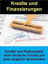 Kredite und Finanzierungen - Kredite und Risiko...