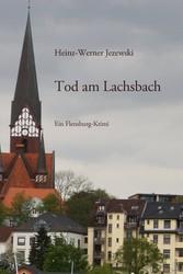 Tod am Lachsbach - Ein Flensburg-Krimi