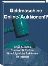 Geldmaschine Online-Auktionen - Auktionshäuser,...