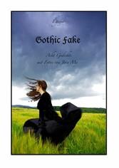 Gothic Fake - Acht Gedichte, mit Fotos von Jota My
