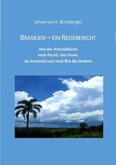 Vorschaubild von Brasilien - ein Reisebericht - Von der Atlantikküste nach Parati, Sao Paulo, ins Pantanal und nach Rio de Janeiro