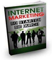 Internet Marketing - So starten Sie durch - Gel...