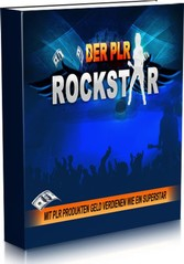 Der PLR Rockstar - Mit PLR Produkten Geld verdi...