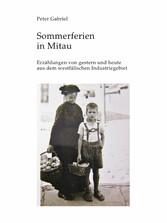 Sommerferien in Mitau - Erzählungen von gestern...