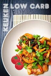 Low Carb Keuken - 100 heerlijke low-carb recept...