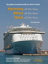Guide: Harmony of the Seas, Allure of the Seas,...