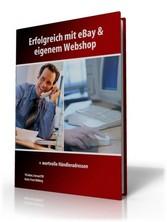 Erfolgreich mit ebay und eigenem Webshop + wert...