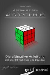 Astralreisen Algorithmus - mit über 80 Übungen ...