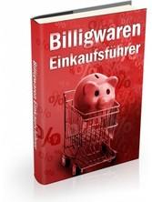 Billigwaren-Einkaufsführer - Jetzt können Sie e...