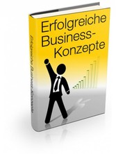 Erfolgreiche Business Konzepte - Nebenjob, Nebe...