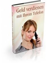 Geld verdienen mit Ihrem Telefon - Das Telefon ...