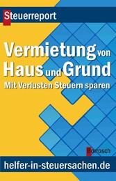 Vermietung von Haus und Grund - Mit Verlusten S...
