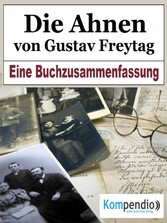 Die Ahnen von Gustav Freytag