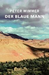 DER BLAUE MANN - Mein marokkanisches Märchen
