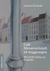 Café Messerschmidt ist weggezogen - Was bleibt ...