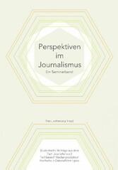 Perspektiven im Journalismus - Ein Seminarband ...