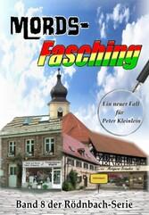 Mords-Fasching - Ein neuer Fall für Peter Klein...
