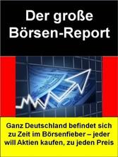 Der große Börsen-Report - Ganz Deutschland befi...