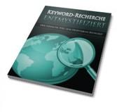 Keyword-Recherche Entmystifiziert - Der einfach...