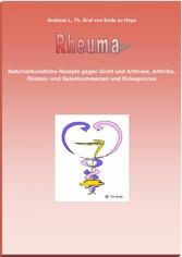 Rheuma - Naturheilkundliche Rezepte gegen Gicht...