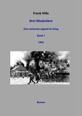 Drei Musketiere - Eine verlorene Jugend im Krie...