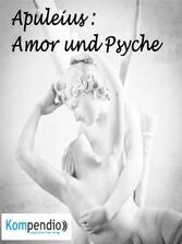 Amor und Psyche von Apuleius