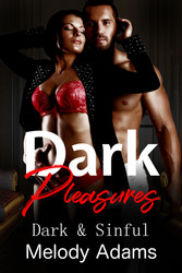 Dark Pleasures (Dark & Sinful)