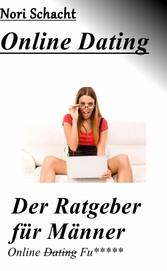Ratgeber für Männer - Online (Dating) Fu*****