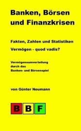 Banken, Börsen und Finanzkrisen - Fakten, Zahle...