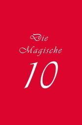 Die Magische 10 - Ein kunstphilosophischer Roma...