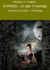 ATMOS - In der Fremde - Science-Fiction - Fantasy