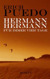 Hermann Hermann - Für immer vier Tage