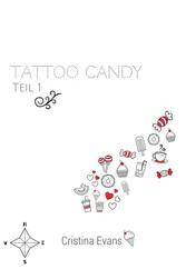 Tattoo Candy - Teil 1