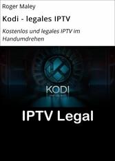 Kodi - legales IPTV - Kostenlos und legales IPT...