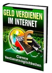 Geld Verdienen im Internet...Clevere Möglichkeiten