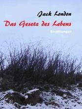 Das Gesetz des Lebens - Erzählungen von Jack Lo...