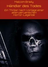 Händler des Todes - Ein Thriller nach Vorlage e...