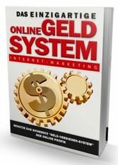 Das einzigartige Online Geld System - Benutze d...
