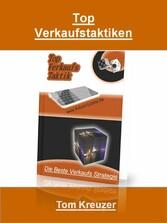 Top Verkaufstaktiken - Die Beste Verkaufs Strat...