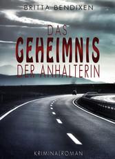 Das Geheimnis der Anhalterin - Kriminalroman